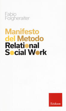 Manifesto del metodo Relational Social Work - Fabio Folgheraiter - copertina