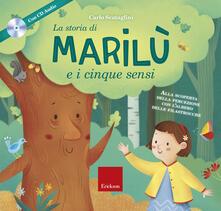 Promoartpalermo.it La storia di Marilù e i 5 sensi. Ediz. a colori. Con espansione online. Con CD-Audio Image