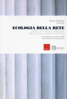 Ecologia della rete. Per una sostenibilità delle relazioni online - copertina