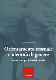 Orientamento sessuale e identità di genere. Nuove sfide per il servizio sociale - Benedetto Madonia - copertina