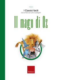 MAGO DI OZ. CON AUDIOLIBRO (IL)