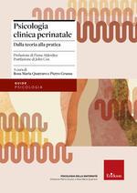 Psicologia clinica perinatale. Dalla teoria alla pratica