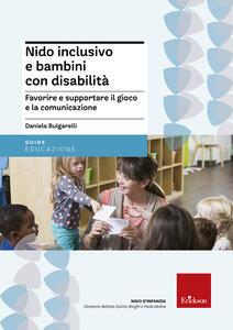 Nido inclusivo e bambini con disabilità. Favorire e supportare il gioco e la comunicazione