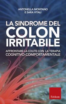 La sindrome del colon irritabile. Affrontare la colite con la terapia cognitivo-comportamentale.pdf