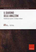 Il giardino delle amazzoni. Riabilitazione equestre e oncologia senologica