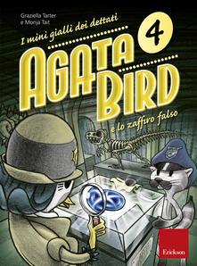 Tegliowinterrun.it Agata Bird e lo zaffiro falso. I mini gialli dei dettati. Con File audio per il download. Vol. 4 Image