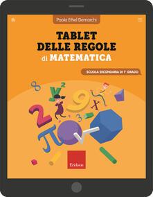 Voluntariadobaleares2014.es Tablet delle regole di matematica. Per la Scuola secondaria di primo grado. Ediz. a spirale Image