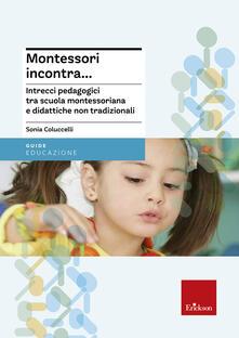 Grandtoureventi.it Montessori incontra... Intrecci pedagogici tra scuola montessoriana e didattiche non tradizionali Image