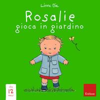 Rosalie gioca in giardino. Ediz. a colori - Bie Linne - wuz.it