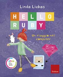 Hello Ruby. Un viaggio nel computer. Ediz. a colori - Linda Liukas - copertina