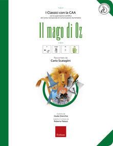 Daddyswing.es Il mago di Oz. Ediz. CAA. Con audiolibro Image