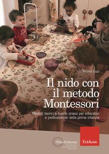 Vitalitart.it Il nido con il metodo Montessori. Modelli teorici e buone prassi per educatori e professionisti della prima infanzia Image