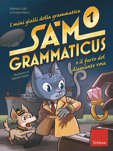 Voluntariadobaleares2014.es I mini gialli della grammatica. Vol. 1: Sam Grammaticus e il furto del diamante rosa. Image