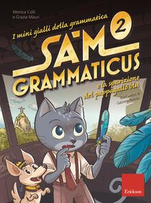 I mini gialli della grammatica. Vol. 2: Sam Grammaticus e la sparizione del pappagallo blu..pdf
