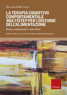 Terapia cognitivo comportamentale multistep per i disturbi dellalimentazione. Teoria, trattamento e casi clinici.pdf