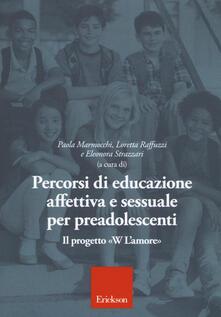 Criticalwinenotav.it Percorsi di educazione affettiva e sessuale per preadolescenti. Il progetto «W L'Amore» Image
