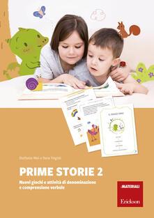 Capturtokyoedition.it Prime storie. Nuovi giochi e attività di denominazione e comprensione verbale. Vol. 2 Image
