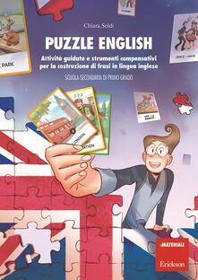 Grandtoureventi.it Puzzle English. Attività guidate e strumenti compensativi per la costruzione di frasi in lingua inglese. Scuola secondaria di primo grado Image