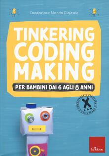 Tinkering coding making per bambini dai 6 agli 8 anni - copertina