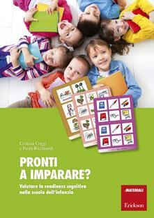 Pronti a imparare? Valutare la readiness cognitiva nella scuola dellinfanzia. Con aggiornamento online.pdf