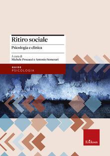Ascotcamogli.it Ritiro sociale. Psicologia e clinica Image