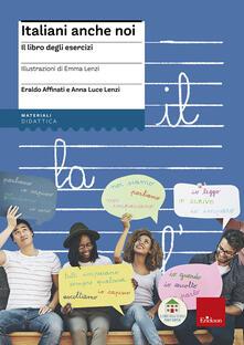 Steamcon.it Italiani anche noi. Il libro degli esercizi della scuola di Penny Wirton. Con aggiornamento online Image