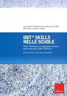DBT Skills nelle scuole Skills Training per la regolazione emotiva negli adolescenti (DBT STEPS-A).pdf