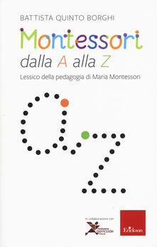 Winniearcher.com Montessori dalla A alla Z. Lessico della pedagogia di Maria Montessori Image