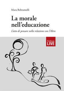 Filippodegasperi.it morale nell'educazione. L'atto di pensare nella relazione con l'Altro, La Image