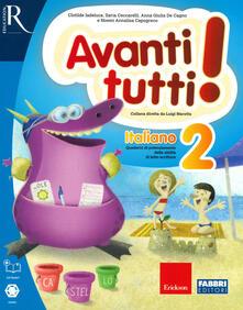 Avanti tutti! Italiano. Per la Scuola elementare. Vol. 2 - copertina