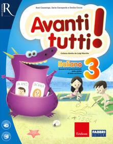 Avanti tutti! Italiano. Per la Scuola elementare. Vol. 3 - copertina