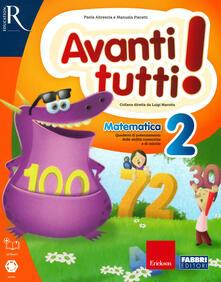 Ascotcamogli.it Avanti tutti! Matematica. Per la Scuola elementare. Vol. 2 Image