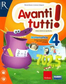 Osteriacasadimare.it Avanti tutti! Matematica. Per la Scuola elementare. Vol. 4 Image