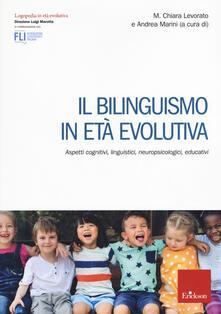 Recuperandoiltempo.it Il bilinguismo in età evolutiva. Aspetti cognitivi, linguistici, neuropsicologici, educativi Image