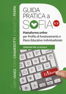 Squillogame.it Guida pratica a SOFIA ICF. Piattaforma online per profilo di funzionamento e Piano Educativo Individualizzato. Versione per la scuola Image