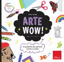 Osteriamondodoroverona.it Arte wow! Il quaderno per giovani artisti e artiste Image