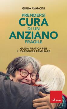 Recuperandoiltempo.it Prendersi cura di un anziano fragile. Guida pratica per il caregiver familiare Image