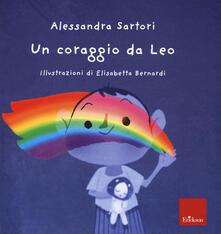 Filmarelalterita.it Un coraggio da Leo. Ediz. a colori Image