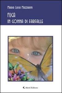 FUGA in gonna di farfalle - Maria Luisa Mazzarini - ebook