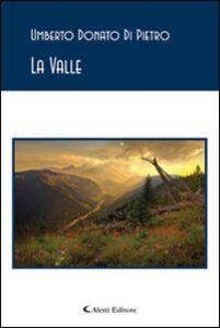 Libro La valle Umberto D. Di Pietro