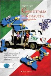 Giro d'Italia in Renault4. Equipaggio Lola