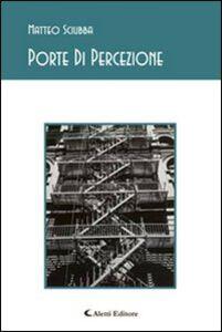 Libro Porte di percezione Matteo Sciubba