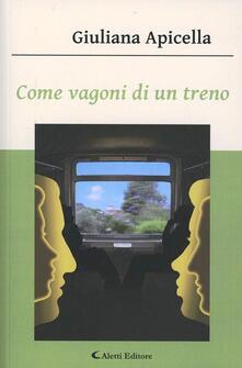 Come vagoni di un treno - Giuliana Apicella - copertina