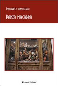 Libro Danza macabra Riccardo Iannuccelli