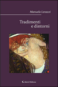 Libro Tradimenti e dintorni Manuela Levazzi