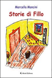Libro Storie di Fillo Marcella Mancini