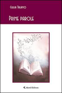 Libro Prime parole Giulia Talamo