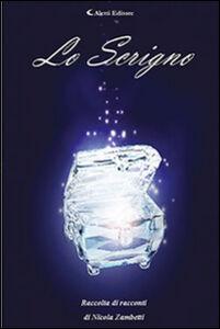 Foto Cover di Lo scrigno, Libro di Nicola Zambetti, edito da Aletti