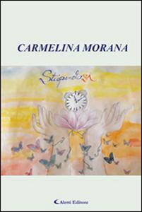 Libro Stupendosi Carmelina Morana