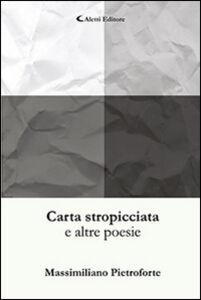 Libro Carta stropicciata Massimiliano Pietroforte